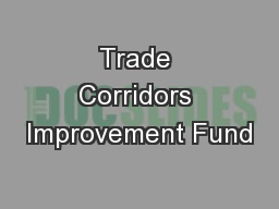 Trade Corridors Improvement Fund
