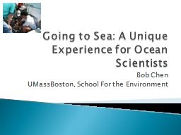 Going to Sea: A Unique Experience for Ocean Scientists
