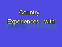 Country  Experiences   with