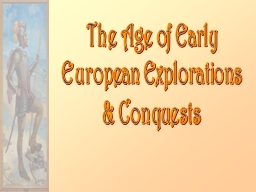 The Age of Early European Explorations