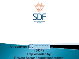 An overview of Skills Development Facility (SDF)