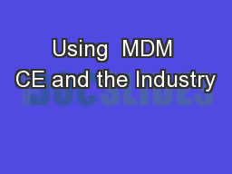 Using  MDM CE and the Industry
