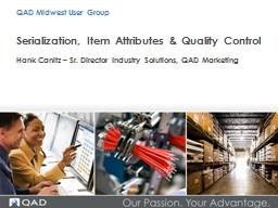 Serialization , Item Attributes & Quality Control