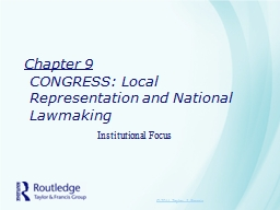 Chapter 9 CONGRESS: Local Representation and National Lawmaking