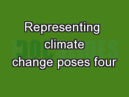 Representing  climate change poses four