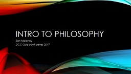 Intro to Philosophy Ean Maloney PowerPoint PPT Presentation