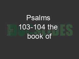 Psalms 103-104 the book of