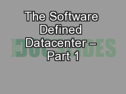 The Software Defined Datacenter – Part 1