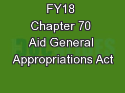 FY18 Chapter 70 Aid General Appropriations Act