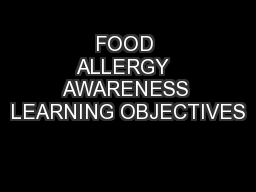 FOOD ALLERGY  AWARENESS LEARNING OBJECTIVES