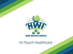 Hi-Touch Healthcare The 4 A's: