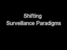Shifting Surveillance Paradigms