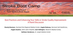 Best Practices and Enhancing Your Skills in Stroke Quality