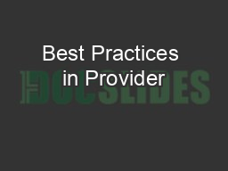 Best Practices in Provider