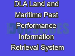 DLA Land and Maritime Past Performance Information Retrieval System