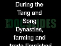 3/2 Focus : During the Tang and Song Dynasties, farming and trade flourished