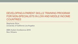 Developing a Parent Skills Training Program for Non-Specialists in Low and Middle income countries