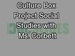 Culture Box Project Social Studies with Ms. Corbett