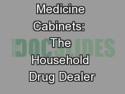 Medicine Cabinets:  The Household Drug Dealer