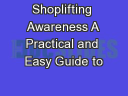 Shoplifting Awareness A Practical and Easy Guide to
