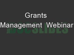 Grants Management  Webinar