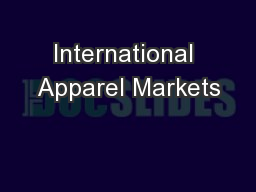 International Apparel Markets