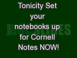 Osmosis and Tonicity Set your notebooks up for Cornell Notes NOW!