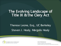 The Evolving Landscape of Title IX & the Clery Act PowerPoint PPT Presentation