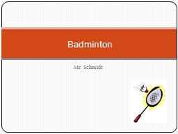 Mr. Schmidt Badminton Court and Equipment PowerPoint PPT Presentation