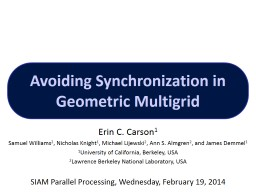 Avoiding Synchronization in Geometric