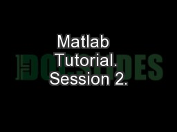Matlab  Tutorial. Session 2.