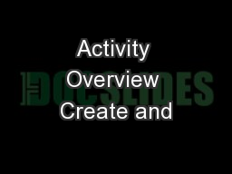 Activity Overview Create and