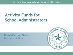 Activity Funds for  School Administrators