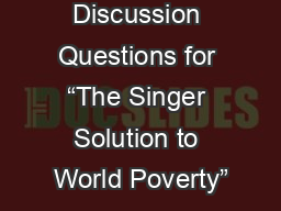 "Discussion Questions for ""The Singer Solution to World Poverty"""