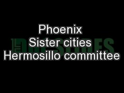 Phoenix Sister cities Hermosillo committee