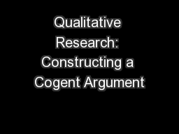 Qualitative Research: Constructing a Cogent Argument
