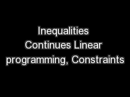 Inequalities Continues Linear programming, Constraints