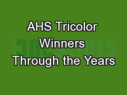 AHS Tricolor Winners Through the Years
