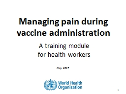 Managing pain during       vaccine administration