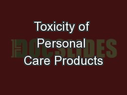 Toxicity of Personal Care Products
