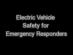 Electric Vehicle Safety for Emergency Responders