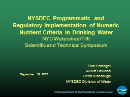 NYSDEC Programmatic and Regulatory Implementation of Numeric Nutrient Criteria in Drinking Water