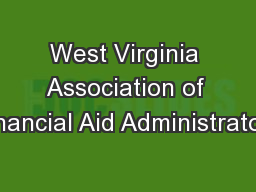 West Virginia Association of Financial Aid Administrators
