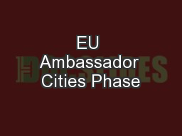 EU Ambassador Cities Phase