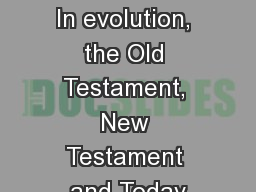 Sex and relationships In evolution, the Old Testament, New Testament and Today