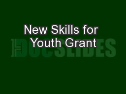 New Skills for Youth Grant