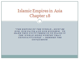 """The empire of the world…must be one, one faith and one kingdom.  To make this unity there is n"