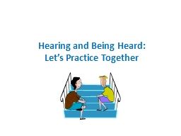 Hearing and Being Heard: PowerPoint PPT Presentation