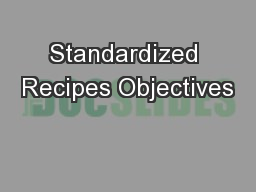 Standardized Recipes Objectives