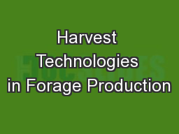 Harvest Technologies in Forage Production